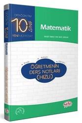 Editör Yayınevi - 10. Sınıf Matematik Öğretmenin Ders Notları Editör Yayınları (Hızlı)