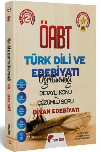 2020 ÖABT Türk Dili ve Edebiyatı Öğretmenliği Konu Anlatımlı ve Soru Bankası Yekta ÖZDİL 2. Kitap