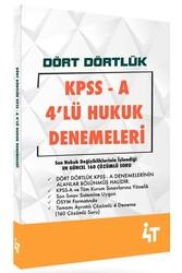 4T Yayınları - 4T Yayınları KPSS A Grubu Dört Dörtlük 4'lü Hukuk Denemeleri