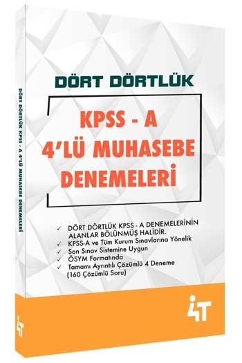4T Yayınları KPSS A Grubu Dört Dörtlük 4'lü Muhasebe Denemeleri