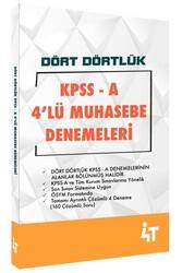 4T Yayınları - 4T Yayınları KPSS A Grubu Dört Dörtlük 4'lü Muhasebe Denemeleri
