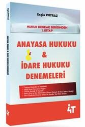 4T Yayınları - 4T Yayınları KPSS Anayasa Hukuku ve İdare Hukuku Denemeleri