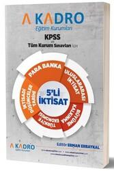 A Kadro Yayınları - A Kadro Yayınları KPSS ve Tüm Sınavlar İçin 5 li İktisat