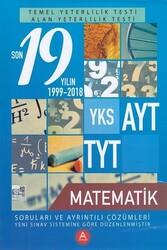 A Yayınları - A Yayınları TYT AYT Matematik Son 19 Yılın Çıkmış Soruları ve Ayrıntılı Çözümleri