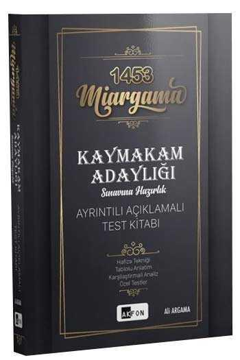 Akfon Yayınları 1453 Miargama Kaymakam Adaylığı Sınavına Hazırlık Ayrıntılı Açıklamalı Test Kitabı
