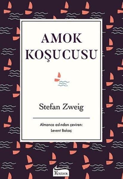 Amok Koşucusu-Bez Ciltli Koridor Yayınları