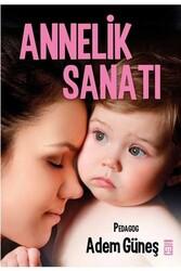Timaş Yayınları - Annelik Sanatı Timaş Yayınları