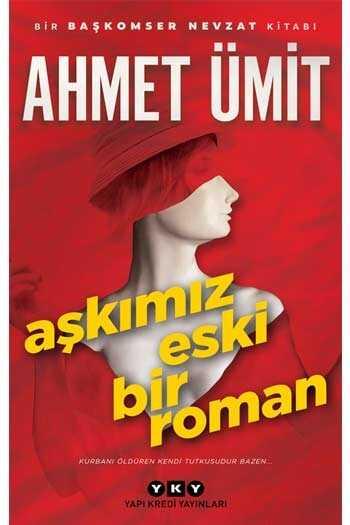 Aşkımız Eski Bir Roman Yapı Kredi Yayınları