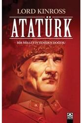 Altın Kitaplar Yayınevi - Atatürk Bir Milletin Yeniden Doğuşu Altın Kitaplar