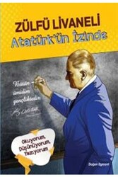 Doğan Egmont Yayıncılık - Atatürk`ün İzinde Doğan Egmont Yayıncılık