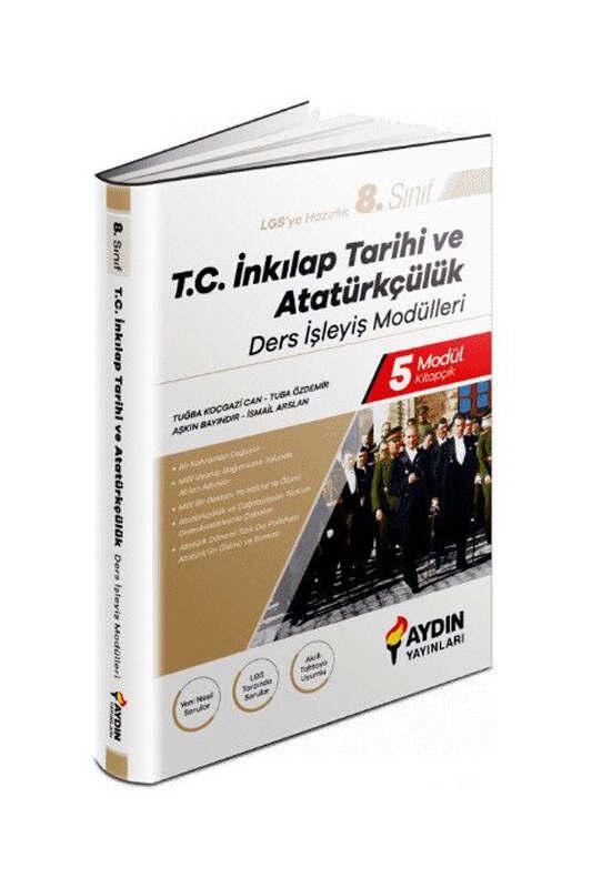 Aydın Yayınları 8. Sınıf LGS İnkılap Tarihi ve Atatürkçülük Ders İşleyiş Modülleri