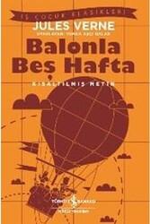 İş Bankası Kültür Yayınları - Balonla Beş Hafta Kısaltılmış Metin İş Bankası Kültür Yayınları