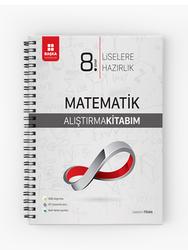 Başka Yayınları - Başka Yayıncılık 8. Sınıf Matematik Liselere Hazırlık Alıştırma Kitabım