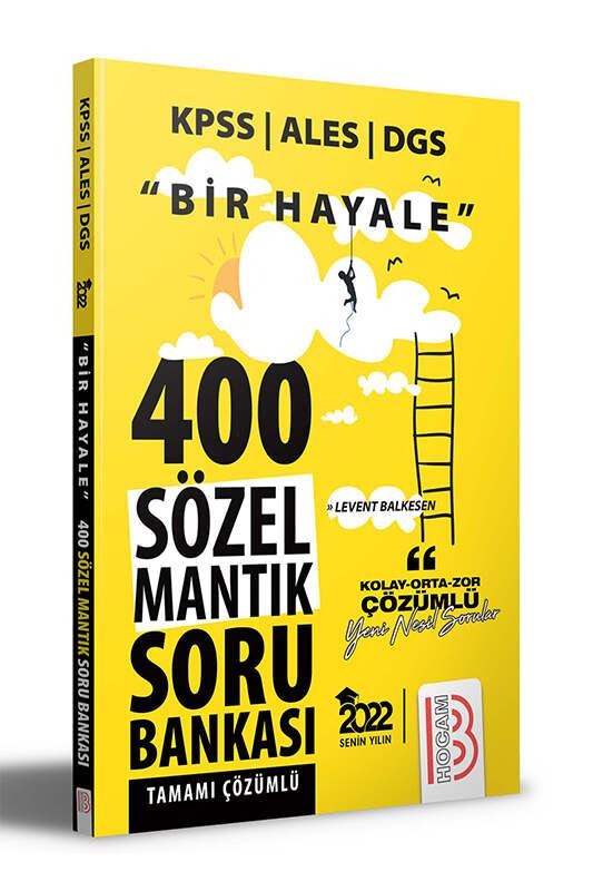 Benim Hocam Yayınları 2022 KPSS ALES DGS Bir Hayale Serisi Sözel Mantık Tamamı Çözümlü Soru Bankası