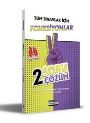 Benim Hocam Yayıncılık - Benim Hocam Yayınları Tüm Sınavlar İçin Fonksiyonlar 2 Soru 2 Çözüm Fasikülü
