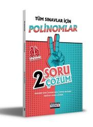 Benim Hocam Yayıncılık - Benim Hocam Yayınları Tüm Sınavlar İçin Polinomlar 2 Soru 2 Çözüm Fasikülü