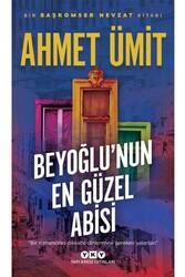 Yapı Kredi Yayınları - Beyoğlu'nun En Güzel Abisi Yapı Kredi Yayınları