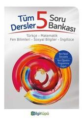 Bilgiküpü Yayınları - BilgiKüpü Yayınları 5. Sınıf Tüm Dersler Soru Bankası