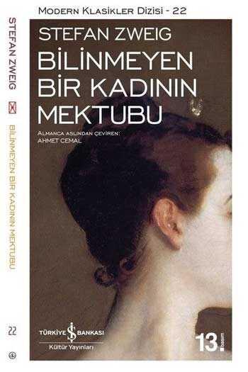 Bilinmeyen Bir Kadının Mektubu İş Bankası Kültür Yayınları