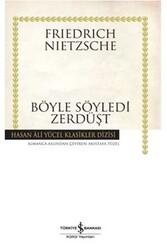 İş Bankası Kültür Yayınları - Böyle Söyledi Zerdüşt İş Bankası Kültür Yayınları