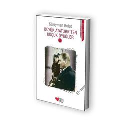 Can Çocuk Yayınları - Büyük Atatürk'ten Küçük Öyküler 1 Can Çocuk Yayınları