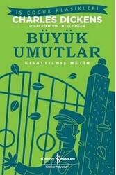 İş Bankası Kültür Yayınları - Büyük Umutlar Kısaltılmış Metin İş Bankası Kültür Yayınları