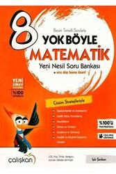 Çalışkan Yayınları - Çalışkan Yayınları 8. Sınıf Matematik Yok Böyle Soru Bankası
