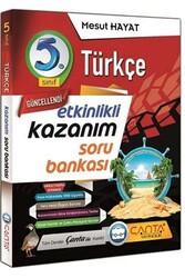 Çanta Yayınları - Çanta Yayınları 5. Sınıf Türkçe Etkinlikli Kazanım Soru Bankası