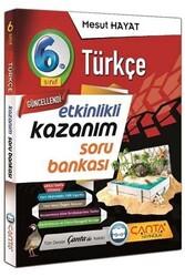 Çanta Yayınları - Çanta Yayınları 6. Sınıf Türkçe Etkinlikli Kazanım Soru Bankası
