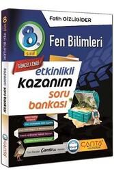 Çanta Yayınları - Çanta Yayınları 8. Sınıf Fen Bilimleri Etkinlikli Kazanım Soru Bankası
