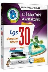Çanta Yayınları - Çanta Yayınları 8. Sınıf LGS T.C. İnkılap Tarihi ve Atatürkçülük 30 Deneme