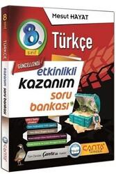 Çanta Yayınları - Çanta Yayınları 8. Sınıf Türkçe Etkinlikli Kazanım Soru Bankası