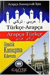 Çanta Yayınları - Çanta Yayınları Türkçe-Arapça Arapça-Türkçe Günlük Konuşma Kılavuzu
