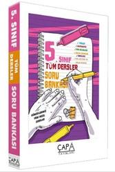 Çapa Yayınları - Çapa Yayınları 5. Sınıf Tüm Dersler Soru Bankası