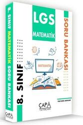 Çapa Yayınları - Çapa Yayınları 8. Sınıf LGS Matematik Soru Bankası
