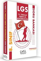 Çapa Yayınları - Çapa Yayınları 8. Sınıf LGS T.C. İnkılap Tarihi ve Atatürkçülük Soru Bankası
