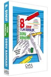Çapa Yayınları - Çapa Yayınları 8. Sınıf Tüm Dersler Soru Bankası