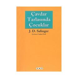 Yapı Kredi Yayınları - Çavdar Tarlasında Çocuklar Yapı Kredi Yayınları