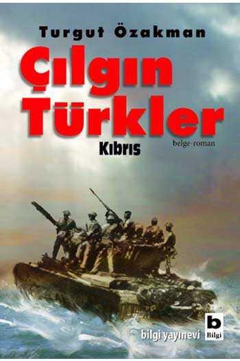 Çılgın Türkler Kıbrıs Bilgi Yayınevi