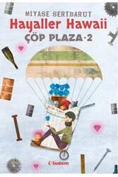 Tudem Yayınları - Çöp Plaza 2 Hayaller Hawaii Tudem Yayınları