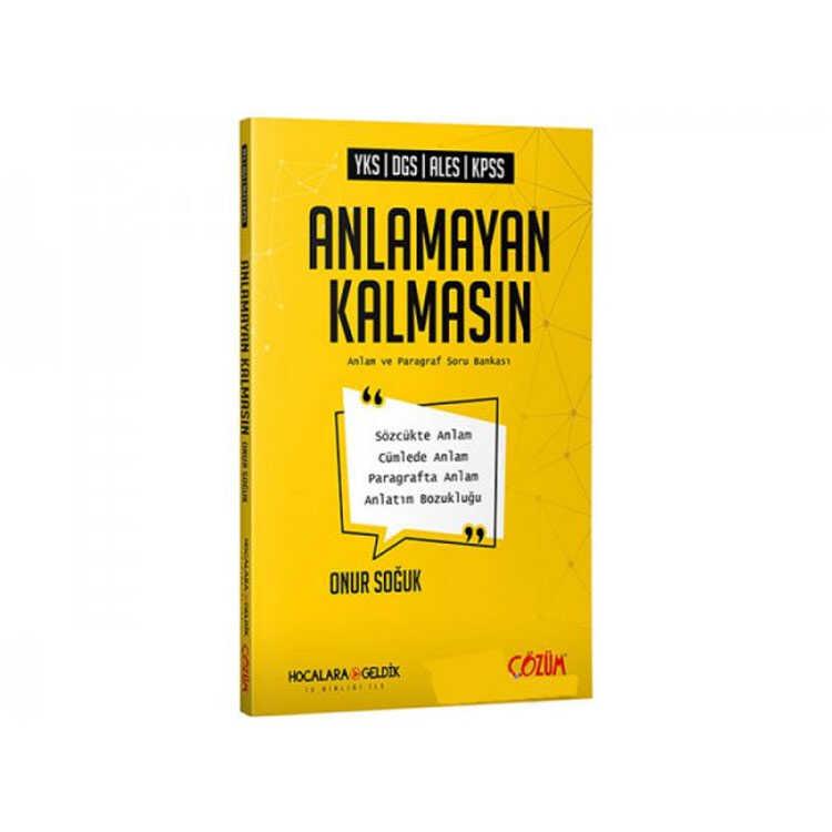 Çözüm Yayınları YKS DGS ALES KPSS Anlamayan Kalmasın Anlam ve Paragraf Soru Kitabı
