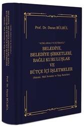 DB Yayıncılık - DB Yayıncılık Açıklama ve İçtihatlı Belediye, Belediye Şirketleri, Bağlı Kuruluşlar ve Bütçe İçi İşletmeler