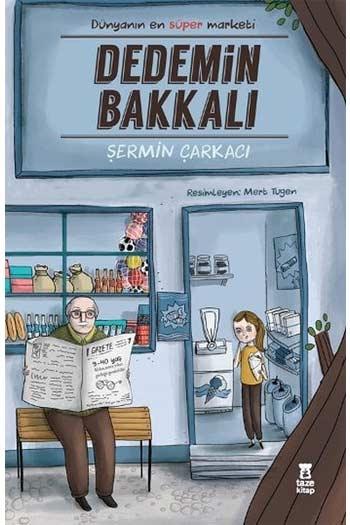 Dedemin Bakkalı Taze Kitap