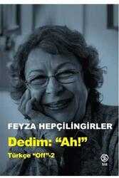 Sia Kitap - Dedim Ah! Türkçe Off-2 Sia Kitap