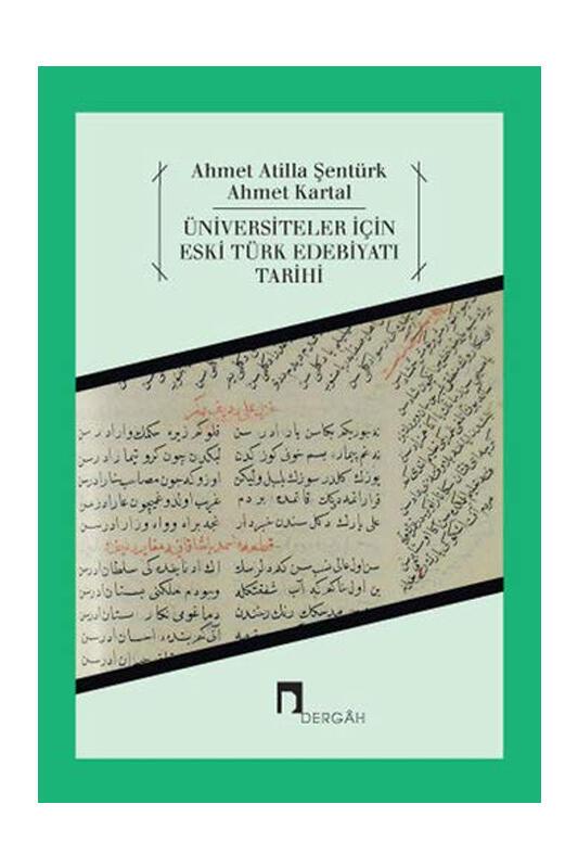 Dergah Yayınları Üniversiteler İçin Eski Türk Edebiyatı Tarihi