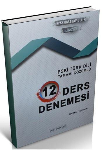 Destek Kariyer Yayınları 2021 ÖABT Türk Dili Edebiyatı Eski Türk Dili Çözümlü 12 Deneme