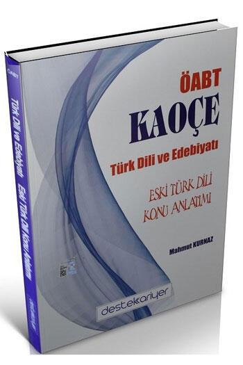 Destek Kariyer Yayınları 2021 ÖABT Türk Dili ve Edebiyatı Eski Türk Dili KAOÇE Konu Anlatımı