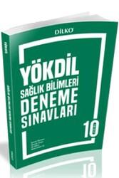 Dilko Yayıncılık - Dilko Yayıncılık YÖKDİL Sağlık Bilimleri 10 Deneme Sınavı