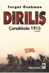 Bilgi Yayınevi - Diriliş Çanakkale 1915 Bilgi Yayınevi