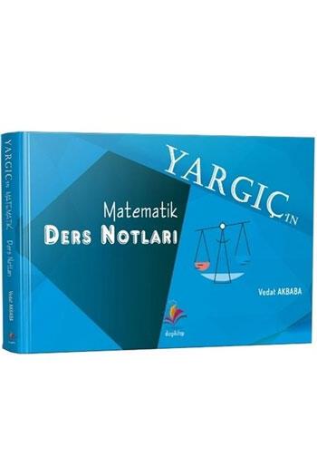 Dizgi Kitap 2021 YARGIÇ Hakimlik Matematik Ders Notları
